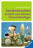 Sandmännchen erzählt vom kleinen Schornsteinfeger Kinderbücher;Kinderliteratur - Ravensburger