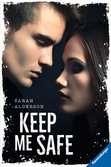 Keep Me Safe Jugendbücher;Liebesromane - Ravensburger