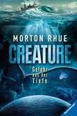 Creature. Gefahr aus der Tiefe Jugendbücher;Fantasy und Science-Fiction - Ravensburger