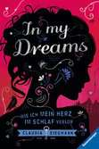 In My Dreams. Wie ich mein Herz im Schlaf verlor Jugendbücher;Fantasy und Science-Fiction - Ravensburger