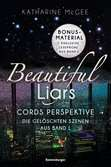 Beautiful Liars: Cords Perspektive. Die gel?schten Szenen aus Band 1 Jugendbücher;Fantasy und Science-Fiction - Ravensburger