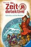 Die Zeitdetektive, Band 39: Kolumbus und die Meuterer Kinderbücher;Kinderliteratur - Ravensburger