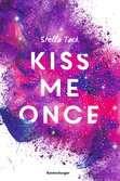 Kiss Me Once - Kiss the Bodyguard, Band 1 Jugendbücher;Liebesromane - Ravensburger