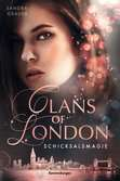 Clans of London, Band 2: Schicksalsmagie Jugendbücher;Fantasy und Science-Fiction - Ravensburger