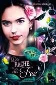 Märchenfluch, Band 2: Die Rache der Fee Jugendbücher;Fantasy und Science-Fiction - Ravensburger