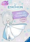 Disney kreativ: Die Eiskönigin Malen und Verschenken - Zauberhaftes aus Papier Malen und Basteln;Bastel- und Malbücher - Ravensburger