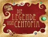 Mia and me: Die Legende von Centopia Kinderbücher;Bilderbücher und Vorlesebücher - Ravensburger