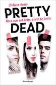 Pretty Dead. Wenn zwei sich lieben, stirbt die Dritte Jugendbücher;Liebesromane - Ravensburger