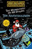 Der Adventskalender - Das Weihnachtsfest der 1000 Gefahren Bücher;Kinderbücher - Ravensburger