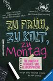 Die coolsten Schüler- & Lehrersprüche. Zu früh, zu kalt, zu Montag Bücher;Jugendbücher - Ravensburger