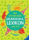 Das Ravensburger Grundschullexikon von A - Z Bücher;Kindersachbücher - Ravensburger