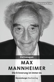 Zeitzeugen: Max Mannheimer Jugendbücher;Historische Romane - Ravensburger