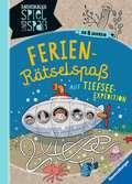 Ferien-Rätselspaß auf Tiefsee-Expedition Kinderbücher;Lernbücher und Rätselbücher - Ravensburger