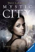 Mystic City, Band 3: Schatten der Macht Bücher;Jugendbücher - Ravensburger