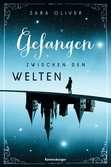 Die Welten-Trilogie, Band 1: Gefangen zwischen den Welten Jugendbücher;Fantasy und Science-Fiction - Ravensburger
