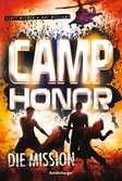 Camp Honor, Band 1: Die Mission Jugendbücher;Abenteuerbücher - Ravensburger