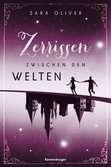 Die Welten-Trilogie, Band 3: Zerrissen zwischen den Welten Jugendbücher;Fantasy und Science-Fiction - Ravensburger