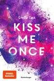 Kiss Me Once Jugendbücher;Liebesromane - Ravensburger