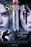 Samurai, Band 9: Die Rückkehr des Kriegers Jugendbücher;Abenteuerbücher - Ravensburger