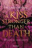 The Last Goddess, Band 2: A Kiss Stronger Than Death Jugendbücher;Fantasy und Science-Fiction - Ravensburger