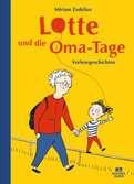 Lotte und die Oma-Tage Kinderbücher;Bilderbücher und Vorlesebücher - Ravensburger