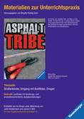 Materialien zur Unterrichtspraxis - Morton Rhue: Asphalt Tribe (englische Ausgabe) Jugendbücher;Brisante Themen - Ravensburger