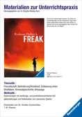 Materialien zur Unterrichtspraxis - Rodman Philbrick: Freak Jugendbücher;Brisante Themen - Ravensburger