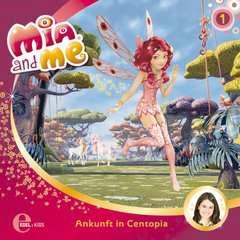 Mia & Me - Folge 1: Ankunft in Centopia (Hörspiel) - Bild 1 - Klicken zum Vergößern