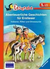 Abenteuerliche Geschichten für Erstleser. Indianer, Ritter und Dinosaurier - Bild 1 - Klicken zum Vergößern