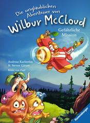 Die unglaublichen Abenteuer von Wilbur McCloud: Gefährliche Mission Bücher;Bilder- und Vorlesebücher - Bild 1 - Ravensburger