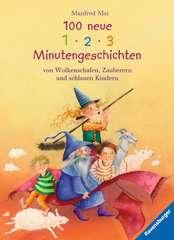 100 neue 1-2-3 Minutengeschichten von Wolkenschafen, Zauberern und schlauen Kindern - Bild 1 - Klicken zum Vergößern