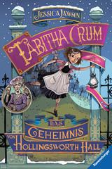 Tabitha Crum. Das Geheimnis von Hollingsworth Hall Bücher;Kinderbücher - Bild 1 - Ravensburger