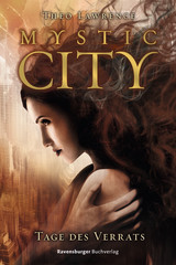 Mystic City 2. Tage des Verrats Bücher;Kinder- & Jugendliteratur Ravensburger