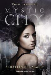 Mystic City, Band 3: Schatten der Macht Bücher;Kinder- & Jugendliteratur Ravensburger