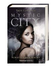 Mystic City, Band 3: Schatten der Macht - Bild 3 - Klicken zum Vergößern