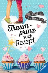 Traumprinz nach Rezept Bücher;Jugendbücher - Bild 1 - Ravensburger