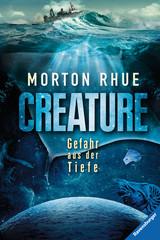 Creature. Gefahr aus der Tiefe Bücher;Jugendbücher - Bild 1 - Ravensburger