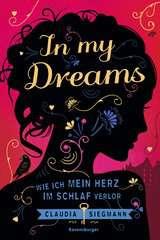 In My Dreams - Wie ich mein Herz im Schlaf verlor