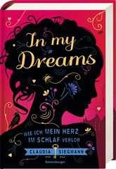 In My Dreams. Wie ich mein Herz im Schlaf verlor Bücher;Jugendbücher - Bild 2 - Ravensburger
