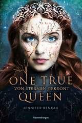 One True Queen, Band 1: Von Sternen gekrönt - Bild 1 - Klicken zum Vergößern