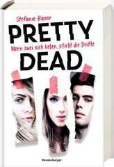 Pretty Dead. Wenn zwei sich lieben, stirbt die Dritte - Bild 2 - Klicken zum Vergößern