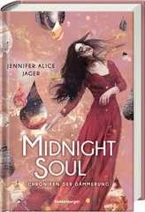 Chroniken der Dämmerung, Band 2: Midnight Soul - Bild 2 - Klicken zum Vergößern