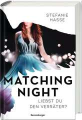 Matching Night, Band 2: Liebst du den Verräter? - Bild 2 - Klicken zum Vergößern