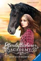 Horse Whisperer Academy (Vol. 1): The Journey to Snowfields - image 1 - Click to Zoom