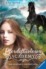 Pferdeflüsterer-Academy, Band 2: Ein geheimes Versprechen - Bild 1 - Klicken zum Vergößern