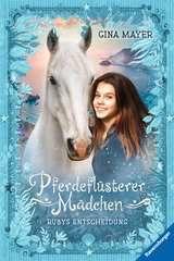 Pferdeflüsterer-Mädchen, Band 1: Rubys Entscheidung - image 1 - Click to Zoom