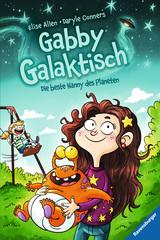 Gabby Galaktisch. Die beste Nanny des Planeten Bücher;Kinderbücher - Bild 1 - Ravensburger