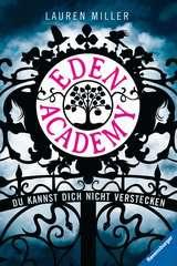 Eden Academy - Du kannst dich nicht verstecken - Bild 1 - Klicken zum Vergößern