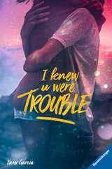 I Knew U Were Trouble - Bild 1 - Klicken zum Vergößern