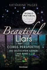 Beautiful Liars: Cords Perspektive. Die gelöschten Szenen aus Band 1 - Bild 1 - Klicken zum Vergößern